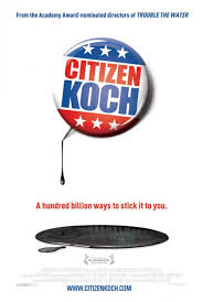 Citizen Koch Carl Deal Tia Lessin