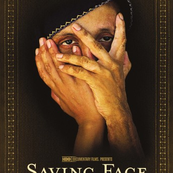 Saving Face Sharmeen Obaid-Chinoy Daniel Junge