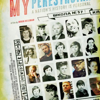 My Perestroika Robin Hessman