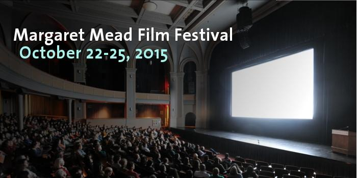 Margaret Mead Film Festival 2015