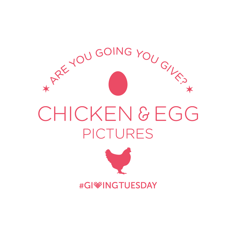 #GivingTuesday at Chicken & Egg Pictures